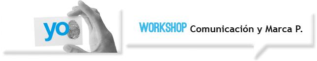 Workshop Comunicación y marca personal
